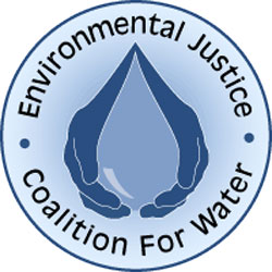 Environmental Justice for Water Coalition - click here to visit the organization website